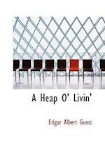 A Heap O' Livin' af Edgar Albert Guest