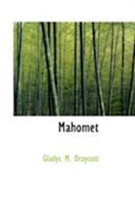 Mahomet af Gladys M. Draycott