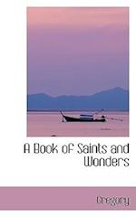 A Book of Saints and Wonders