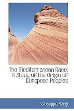 The Mediterranean Race af Giuseppe Sergi