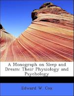 A Monograph on Sleep and Dream af Edward W. Cox