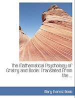 The Mathematical Psychology of Gratry and Boole