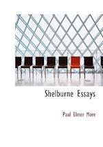 Shelburne Essays (Large Print Edition)