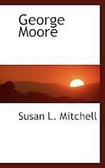 George Moore af Susan L. Mitchell