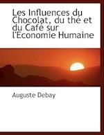 Les Influences Du Chocolat, Du Thac Et Du Cafac Sur L'Economie Humaine