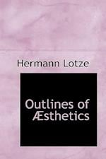 Outlines of a Sthetics af Hermann Lotze