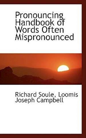 Pronouncing Handbook of Words Often Mispronounced