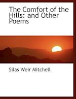 The Comfort of the Hills af Silas Weir Mitchell