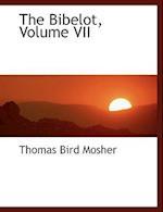 The Bibelot, Volume VII af Thomas Bird Mosher