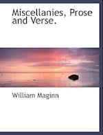 Miscellanies, Prose and Verse. (Large Print Edition)