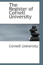 The Register of Cornell University af Cornell University