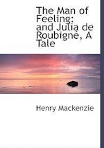 The Man of Feeling af Henry Mackenzie