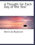 A Thought for Each Day of the Year af Marin De Boylesve