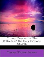 Circum Praecordia af Thomas William Parsons