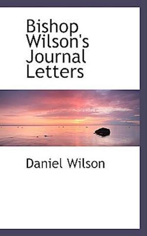 Bishop Wilson's Journal Letters
