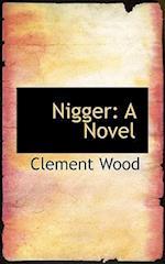 Nigger af Clement Wood
