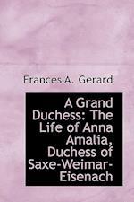 A Grand Duchess af Frances A. Gerard