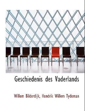 Geschiedenis des Vaderlands (Large Print Edition)