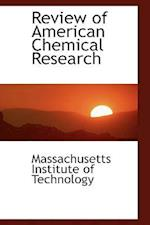 Review of American Chemical Research af Massachusetts Institute Of Technology