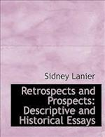 Retrospects and Prospects af Sidney Lanier