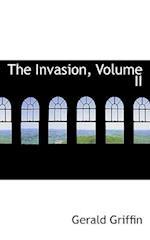 The Invasion, Volume II