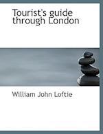 Tourist's guide through London (Large Print Edition)