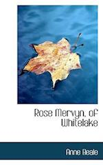 Rose Mervyn, of Whitelake af Anne Beale