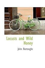 Locusts and Wild Honey