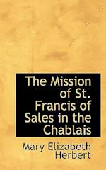 The Mission of St. Francis of Sales in the Chablais