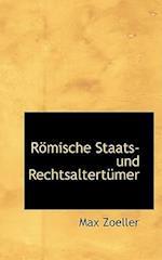 Rapmische Staats- Und Rechtsalterta1/4mer