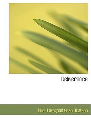 Deliverance (Large Print Edition)