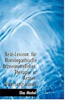 Real-Lexicon Fa1/4r Homapopathische Arzneimittellehre, Therapie U. Arznei-Bereitungskunde af Elias Altschul