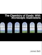 The Chemistry of Foods