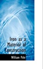 Iron as a Material of Construction af William Pole