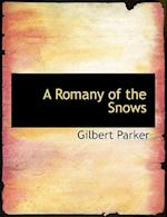 A Romany of the Snows