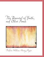 The Renewal of Youth, and Other Poems (Large Print Edition)