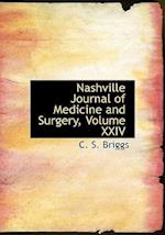 Nashville Journal of Medicine and Surgery, Volume XXIV (Large Print Edition) af C. S. Briggs