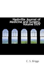 Nashville Journal of Medicine and Surgery, Volume XXIV af C. S. Briggs