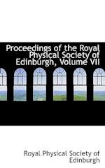 Proceedings of the Royal Physical Society of Edinburgh, Volume VII
