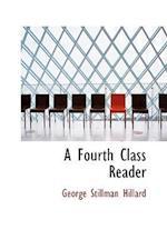 A Fourth Class Reader