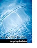 An Elementary Arithmetic (Large Print Edition)