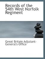 Records of the 54th West Norfolk Regiment (Large Print Edition)