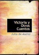 Victoria y Otros Cuentos af Julia De Asensi