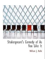 Shakespeare's Comedy of as You Like It af William James Rolfe
