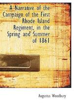 A Narrative of the Campaign of the First Rhode Island Regiment, in the Spring and Summer of 1861 af Augustus Woodbury