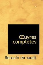 A Uvres Complautes af Arnaud Berquin, Arnaud Berkin