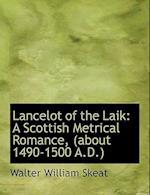 Lancelot of the Laik af Walter William Skeat