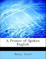 A Primer of Spoken English