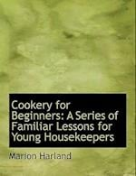 Cookery for Beginners af Marion Harland