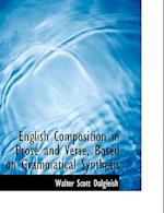 English Composition in Prose and Verse, Based on Grammatical Synthesis